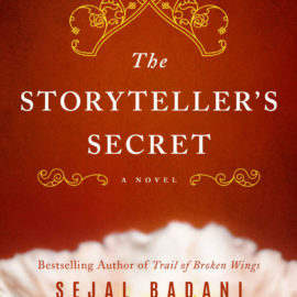 Quote from The Storyteller's Secret: A Novel by Sejal Badani